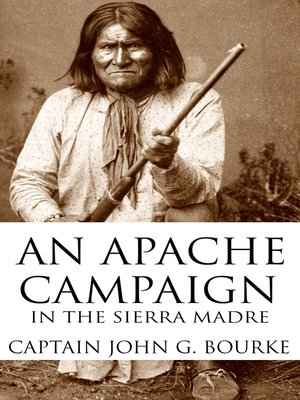 cover image of An Apache Campaign in the Sierra Madre