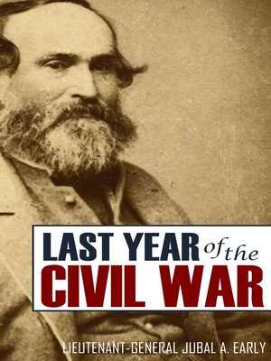 cover image of Jubal Early's Last Year of the American Civil War