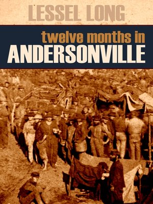 cover image of Twelve Months in Andersonville