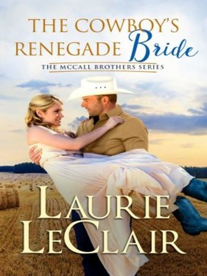 cover image of The Cowboy's Renegade Bride