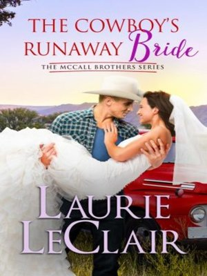 cover image of The Cowboy's Runaway Bride