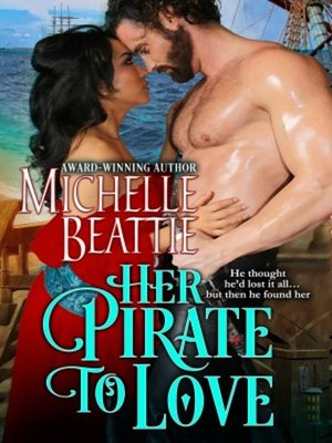 cover image of Her Pirate to Love