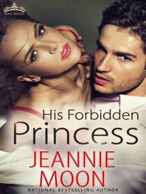 cover image of His Forbidden Princess