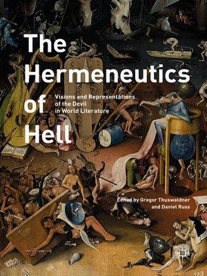 cover image of The Hermeneutics of Hell