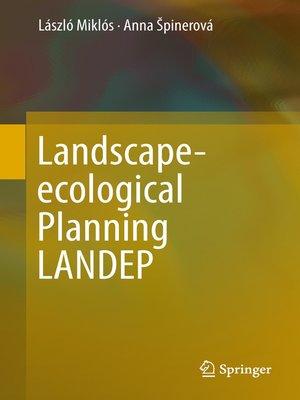 cover image of Landscape-ecological Planning LANDEP