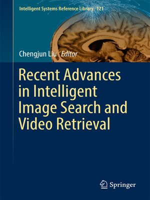 cover image of Recent Advances in Intelligent Image Search and Video Retrieval