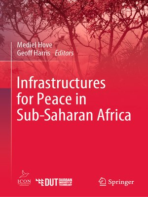 cover image of Infrastructures for Peace in Sub-Saharan Africa