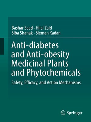 cover image of Anti-diabetes and Anti-obesity Medicinal Plants and Phytochemicals