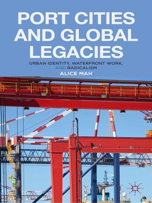 cover image of Port Cities and Global Legacies