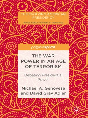 cover image of The War Power in an Age of Terrorism