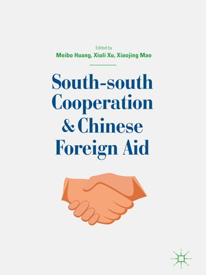 cover image of South-south Cooperation and Chinese Foreign Aid