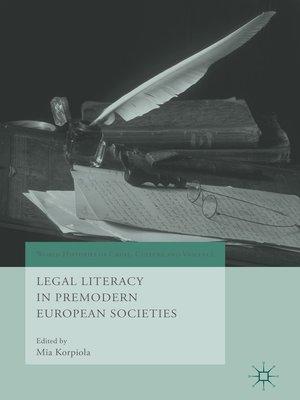 cover image of Legal Literacy in Premodern European Societies