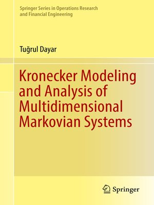 cover image of Kronecker Modeling and Analysis of Multidimensional Markovian Systems
