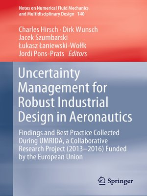 cover image of Uncertainty Management for Robust Industrial Design in Aeronautics