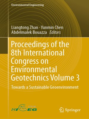 cover image of Proceedings of the 8th International Congress on Environmental Geotechnics Volume 3
