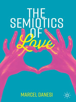 cover image of The Semiotics of Love