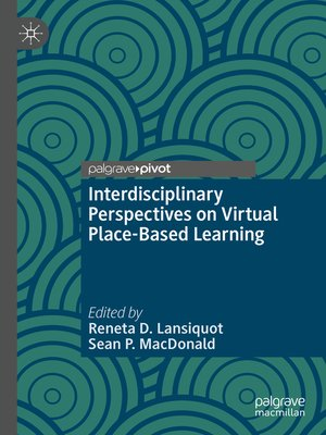 cover image of Interdisciplinary Perspectives on Virtual Place-Based Learning