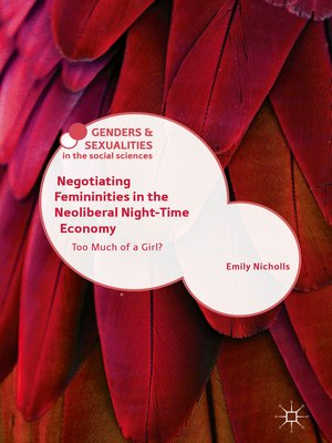 cover image of Negotiating Femininities in the Neoliberal Night-Time Economy