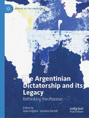 cover image of The Argentinian Dictatorship and its Legacy