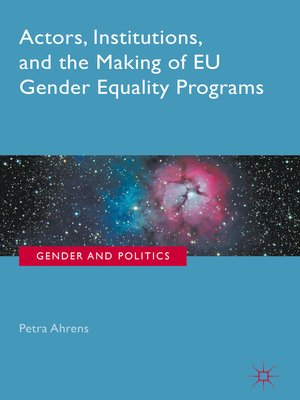 cover image of Actors, Institutions, and the Making of EU Gender Equality Programs