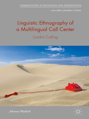 cover image of Linguistic Ethnography of a Multilingual Call Center