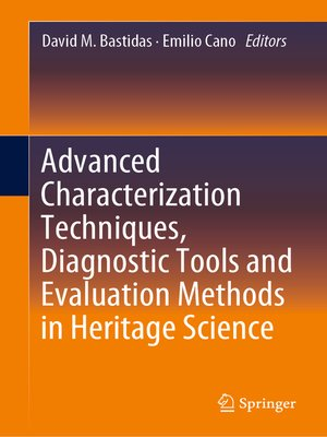 cover image of Advanced Characterization Techniques, Diagnostic Tools and Evaluation Methods in Heritage Science