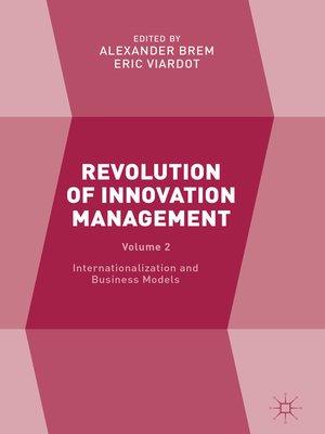 cover image of Revolution of Innovation Management, Volume 2