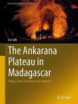 cover image of The Ankarana Plateau in Madagascar