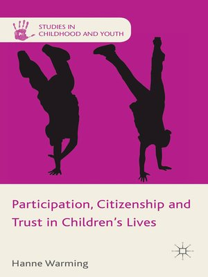 cover image of Participation, Citizenship and Trust in Children's Lives