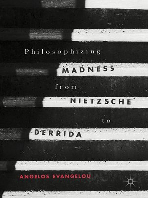 cover image of Philosophizing Madness from Nietzsche to Derrida