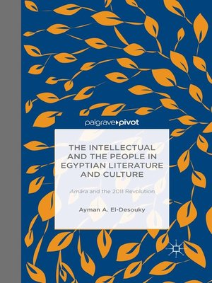 cover image of The Intellectual and the People in Egyptian Literature and Culture