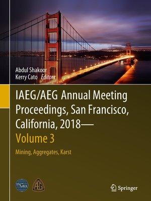 cover image of IAEG/AEG Annual Meeting Proceedings, San Francisco, California, 2018--Volume 3