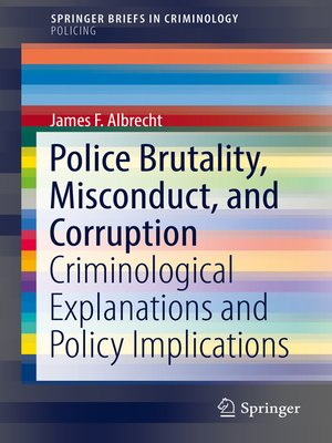cover image of Police Brutality, Misconduct, and Corruption