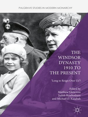 cover image of The Windsor Dynasty 1910 to the Present