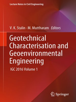 cover image of Geotechnical Characterisation and Geoenvironmental Engineering