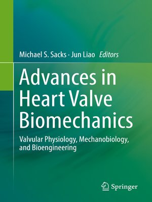 cover image of Advances in Heart Valve Biomechanics