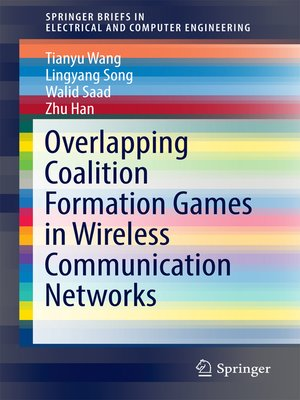 cover image of Overlapping Coalition Formation Games in Wireless Communication Networks