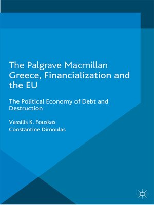 cover image of Greece, Financialization and the EU