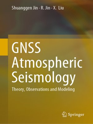 cover image of GNSS Atmospheric Seismology
