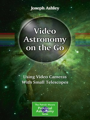 cover image of Video Astronomy on the Go