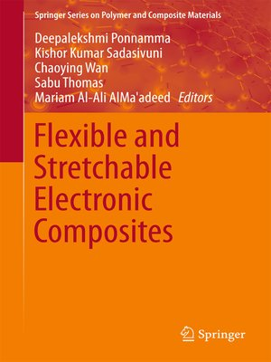 cover image of Flexible and Stretchable Electronic Composites