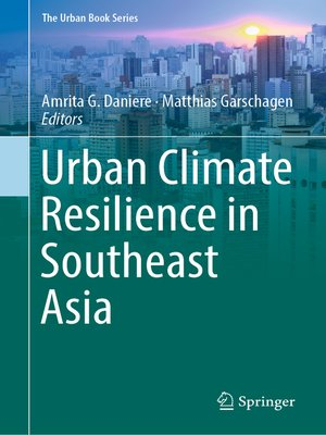 cover image of Urban Climate Resilience in Southeast Asia
