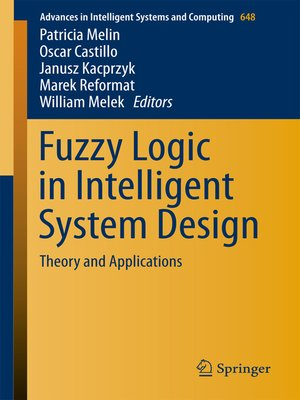 cover image of Fuzzy Logic in Intelligent System Design