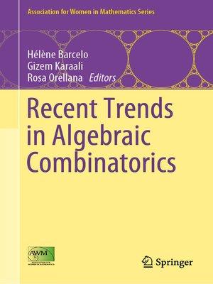 cover image of Recent Trends in Algebraic Combinatorics