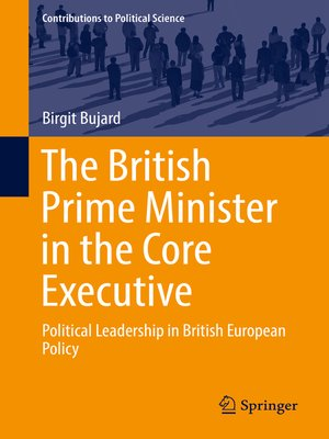 cover image of The British Prime Minister in the Core Executive