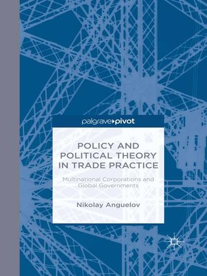 cover image of Policy and Political Theory in Trade Practice