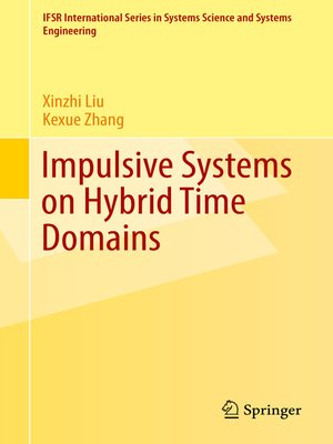 cover image of Impulsive Systems on Hybrid Time Domains