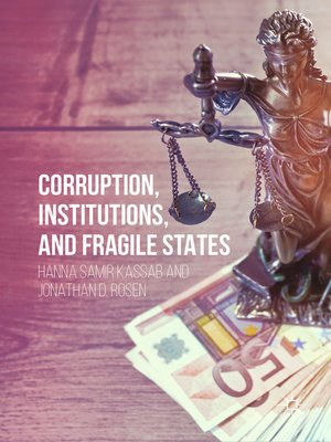 cover image of Corruption, Institutions, and Fragile States