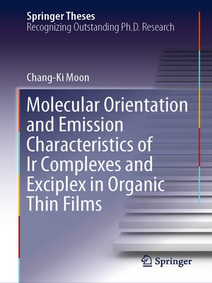 cover image of Molecular Orientation and Emission Characteristics of Ir Complexes and Exciplex in Organic Thin Films