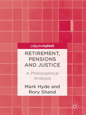 cover image of Retirement, Pensions and Justice